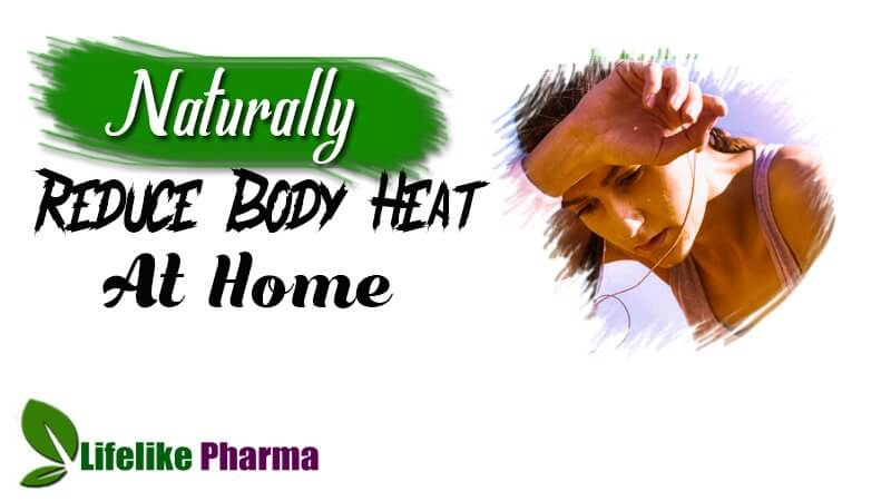Naturally Reduce Body Heat at Home