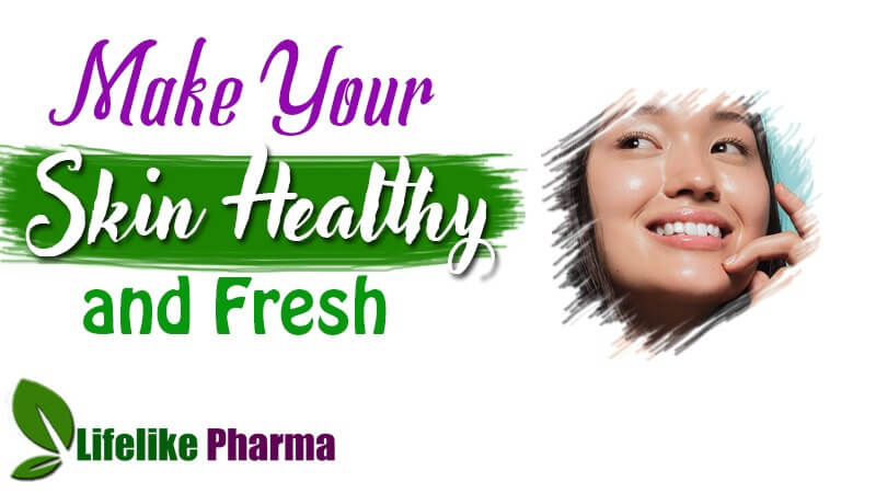 Skincare Advice: Make Your Skin Healthy and Fresh