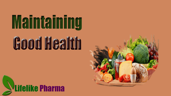 Tips To Maintaining Good Health