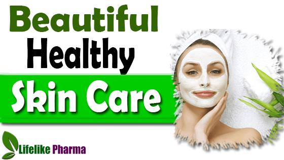 Beautiful and Healthy Skin Care