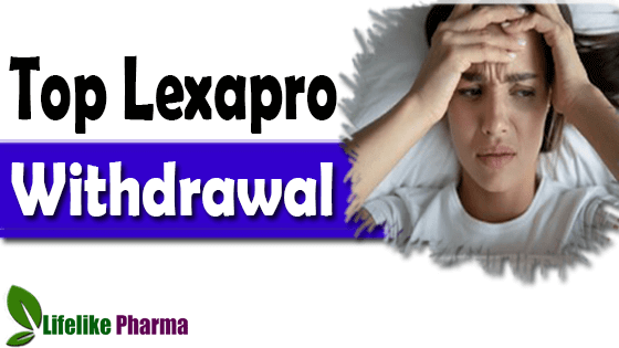 Top Lexapro Withdrawal